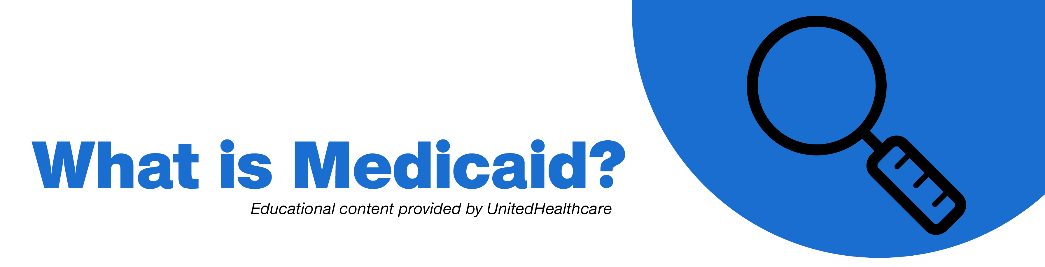 Medicaid Made Clear